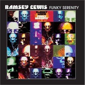 Ramsey Lewis Funky Serenity