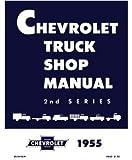 1955 Chevy Truck Shop Service Repair Manual Book