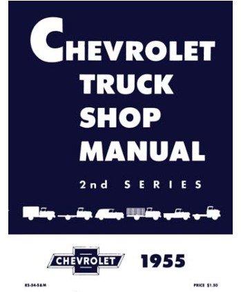 amazon com 1955 chevy truck shop service repair manual book automotive rh amazon com 53 Chevy 56 Chevy