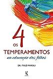 capa de Os 4 Temperamentos na Educação dos Filhos
