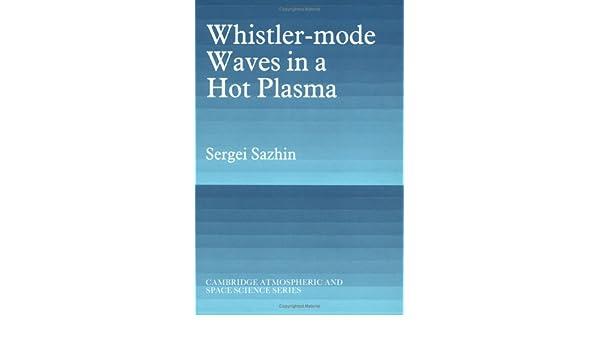 Whistler-mode in a hot plasma