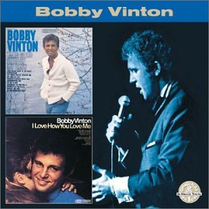 Bobby Vee - Take Good Care Of My Baby / I Love How You Love Me - Zortam Music