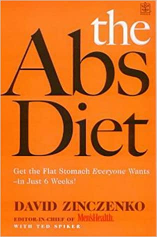 The Abs Diet : The Body-Transforming Super-Food-Plus