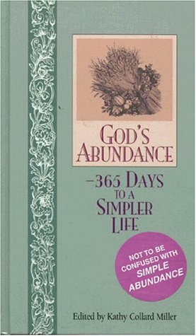 God's Abundance: 365 Days to a Simpler Life