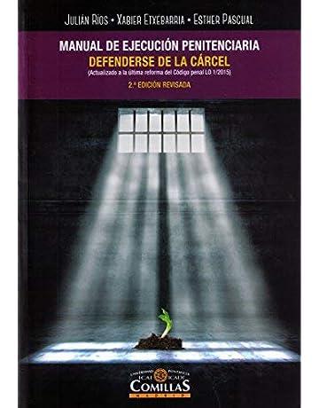 Manual de ejecución penitenciaria. Defenderse de la carcel (2ª ed. - 2018)