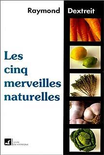 Les cinq merveilles naturelles, Dextreit, Raymond