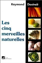 Cinq merveilles naturelles