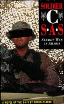 Soldier C: SAS - Secret War in Arabia (22 Books)