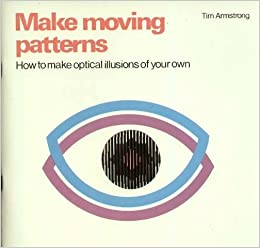 Make Moving Patterns How To Make Optical