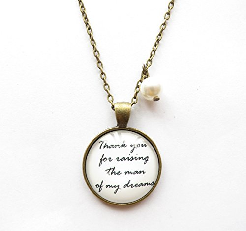 Price comparison product image Thank You for Raising the Man of My Dreams Necklace, gift for Mother in Law, lyrical Quote Necklace, pendant Necklace, mothers' DayGift