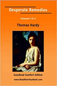 Desperate Remedies by Thomas Hardy (1871)