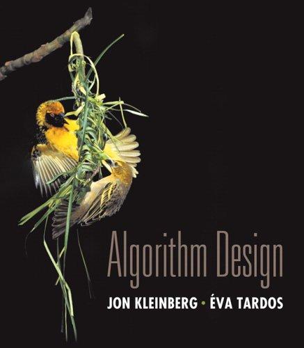Algorithm Design by Éva Tardos , Jon Kleinberg, Publisher : Addison Wesley