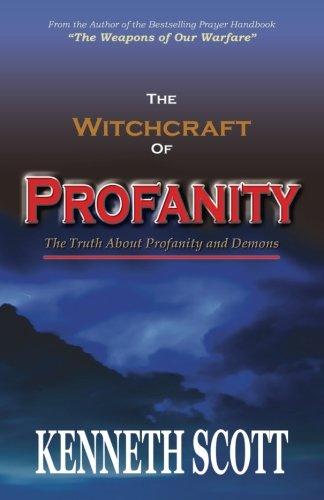 The Witchcraft of Profanity