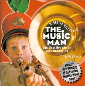Meredith Willson's The Music Man (2000 Broadway Revival Cast)