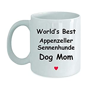 Gift For Appenzeller Sennenhunde Dog Mom - World's Best - Fun Novelty Gift Idea Coffee Tea Cup Funny Presents Birthday Christmas Anniversary Thank You Appreciation 11oz White Mug 10