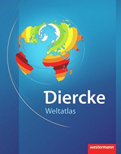 Diercke Weltatlas - Ausgabe 2008 Gebundenes Buch – 1. Dezember 2007 Westermann Schulbuch 3141007004 Baden-Württemberg Bayern