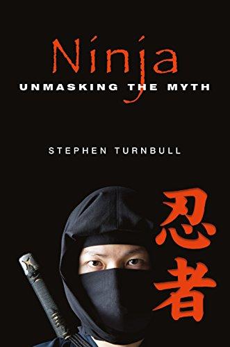 Ninja: Unmasking the Myth -