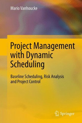 [PDF] Project Management with Dynamic Scheduling: Baseline Scheduling, Risk Analysis and Project Control Free Download | Publisher : Springer | Category : Business | ISBN 10 : 3642251749 | ISBN 13 : 9783642251740