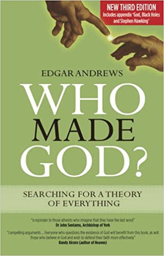Who Made God? New Third Edition