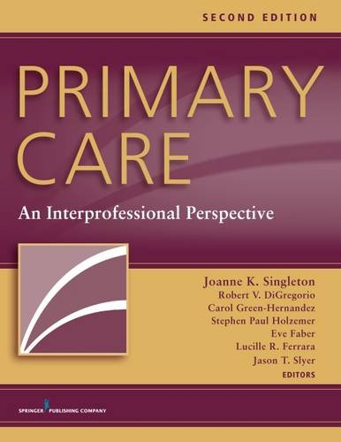 Primary Care, Second Edition: An Interprofessional Perspective by DiGregorio Robert