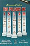 The Pillars of Islam, Jabrin, Abdullah bin Abdur-Rahman, 1591440823