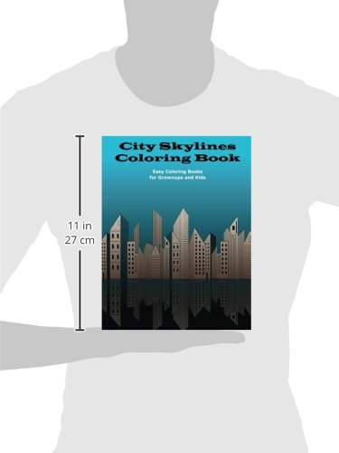 Amazon City Skylines Coloring Book Easy Books For Grownups And Kids Volume 2 9781517434939 Joan Marie Verba