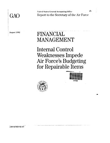 Financial Management: Internal Control Weaknesses Impede Air Force's Budgeting for Repairable Items