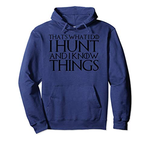 Youth Sweatshirt Hunter - THAT'S WHAT I DO I HUNT AND I KNOW THINGS Hoodie