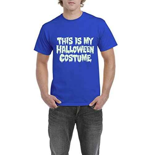 Xekia This is My Halloween Costume Fashion Party People Best Friends Gift Couples Gift Men's T-Shirt Tee XXXX-Large Royal Blue -