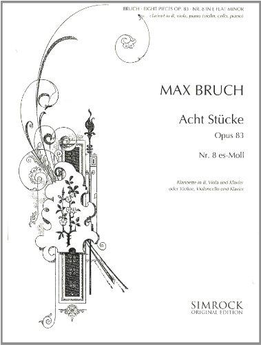 SIMROCK BRUCH MAX - 8 PIECES IN E FLAT MINOR OP. 83/8 - VIOLIN , VIOLA AND PIANO Partition classique Ensemble et orchestre Ensemble mixte