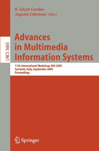 Advances in Multimedia Information Systems: 11th International Workshop, MIS 2005, Sorrento, Italy, September 19-21, 200