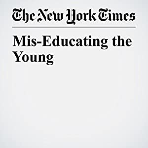 Mis-Educating the Young
