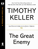 The Great Enemy (Encounters with Jesus Series Book 6)