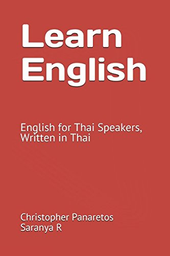 Learn English: English for Thai Speakers, Written in Thai (Learn Thai)