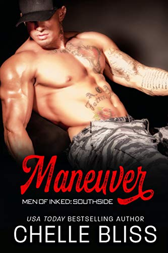 Maneuver (Men of Inked: Southside Book 1) by [Bliss, Chelle]