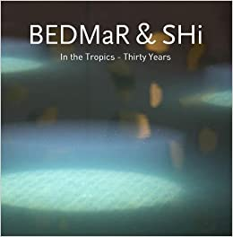 BEDMaR & SHi: In the Tropics