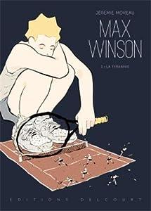 "Afficher ""Max Winson n° 1 La tyrannie"""