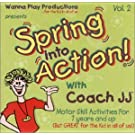 Spring Into Action With Coach JJ! - Volume 2