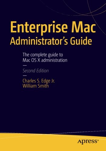 Enterprise Mac Administrators Guide - Edge Mobile Network
