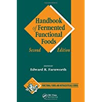 Handbook of Fermented Functional Foods (Functional Foods and Nutraceuticals)