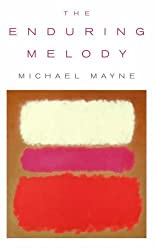 By Michael Mayne - [ THE ENDURING MELODY BY MAYNE, MICHAEL](AUTHOR)PAPERBACK