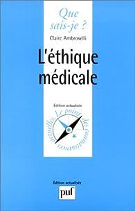 L'Éthique médicale par Claire Ambroselli