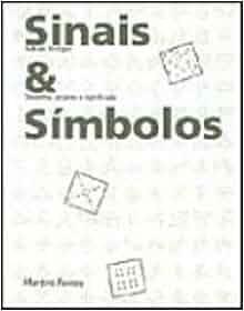 Sinais e Símbolos: Desenho, Projeto e Significado