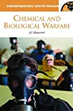 Chemical and Biological Warfare, Albert J. Mauroni, 1851094822