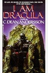 I Am Dracula Mass Market Paperback