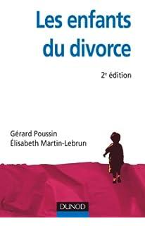 Divorce, séparation : les enfants sont-ils protégés ? (Protection de lenfance) (French Edition)