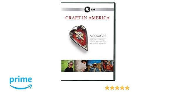 Amazon.com: Craft in America: Season 3 - Messages: ., Dan Seeger, Nigel Noble, Hilary Birmingham, Carol Sauvion: Movies & TV