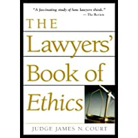 The Lawyers' Book Of Ethics