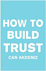How To Build Trust (English Edition)
