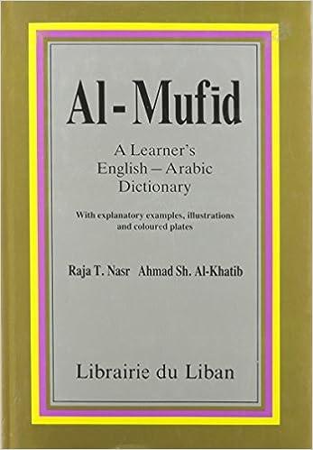 Al Mufid: Learner's English-Arabic Dictionary: Raja T  Nasr, Ahmad